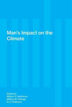 Cover of: Man's impact on the climate | William Henry Matthews