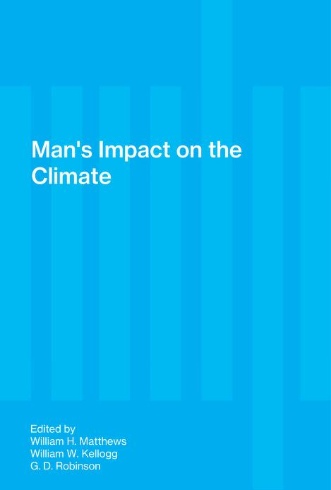 Man's impact on the climate by William Henry Matthews